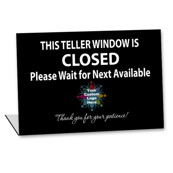 "Custom Logo Bent Teller Window Closed Sign | 5 1/2"" x 8"""