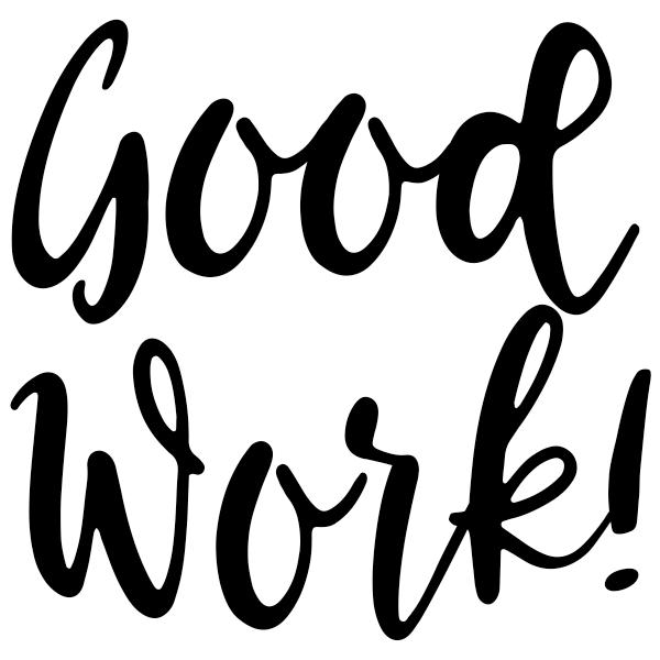Good Work Script Round Teacher Stamp