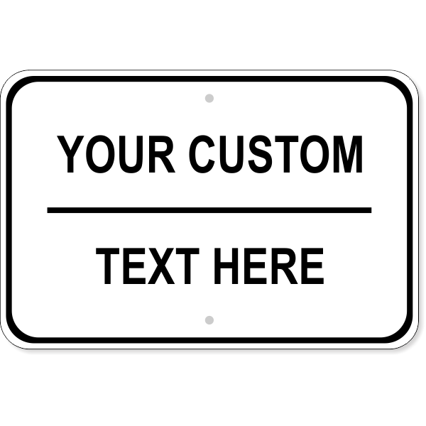 """Custom Text Wide Sign   12"""" x 18"""""""