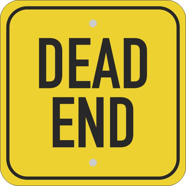 Square Dead End Sign