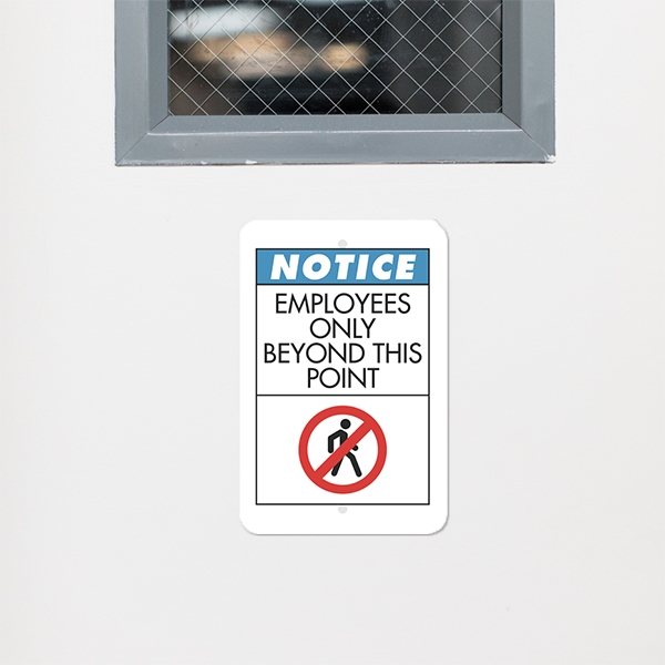 Mounted Vertical Notice Employees Only Beyond Point Sign