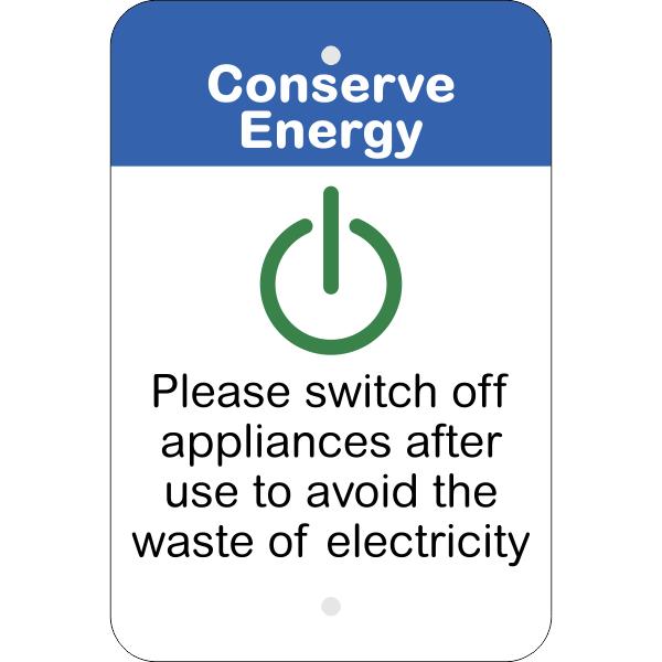 Vertical Appliances Off Conserve Energy Sign