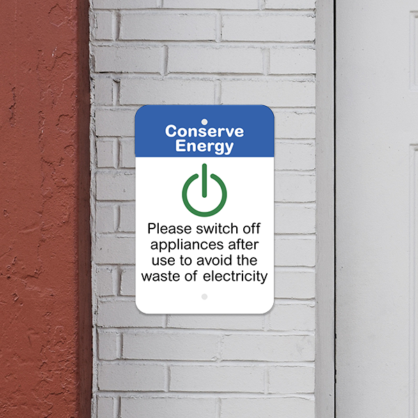 Mounted Vertical Appliances Off Conserve Energy Sign