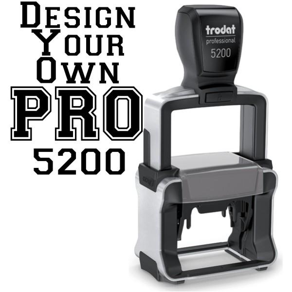 Design Your Own Trodat Professional 5200