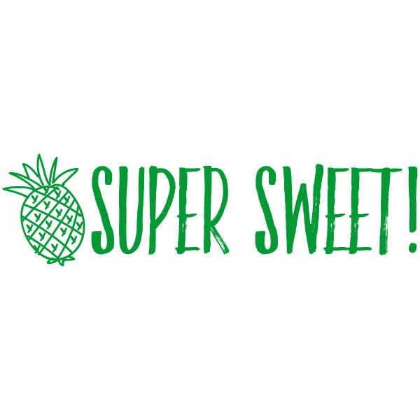 Super Sweet Pineapple Motivational Stamp