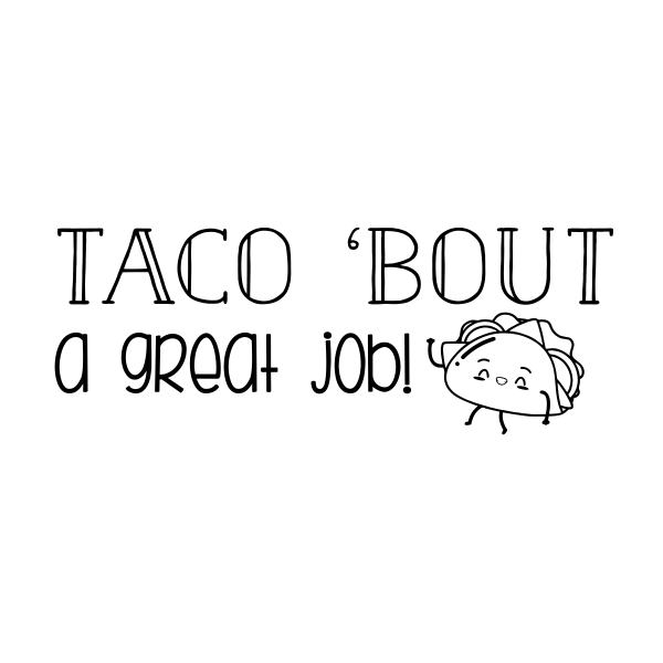 Taco Great Job Stamp
