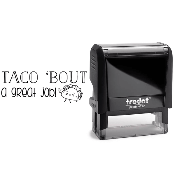 Taco Great Job Stamp Body and Design