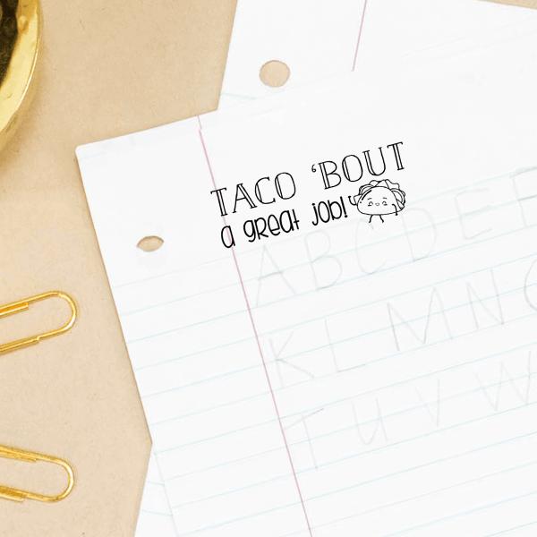Taco Great Job Stamp Imprint Example