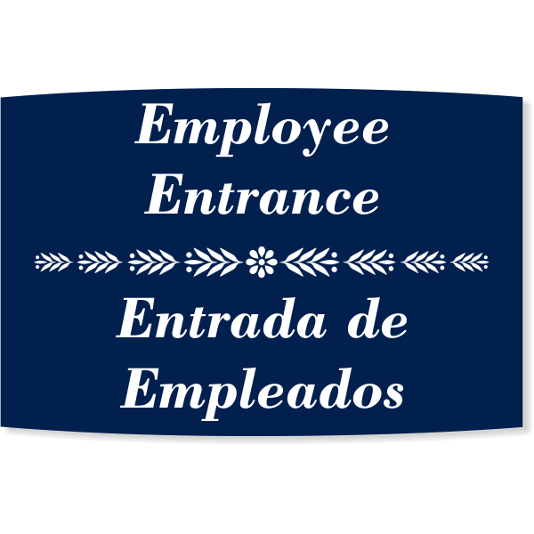 """Floral Engraved Plastic Bilingual Employee Entrance Sign   6"""" x 8"""""""