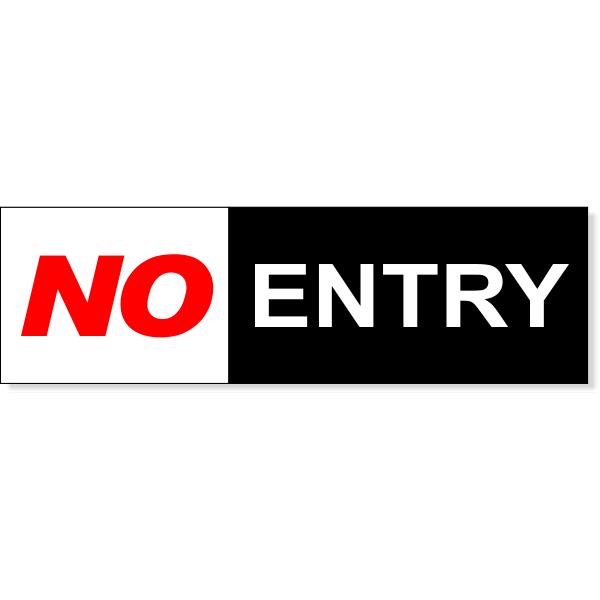 "No Entry Sign   3"" x 10"""