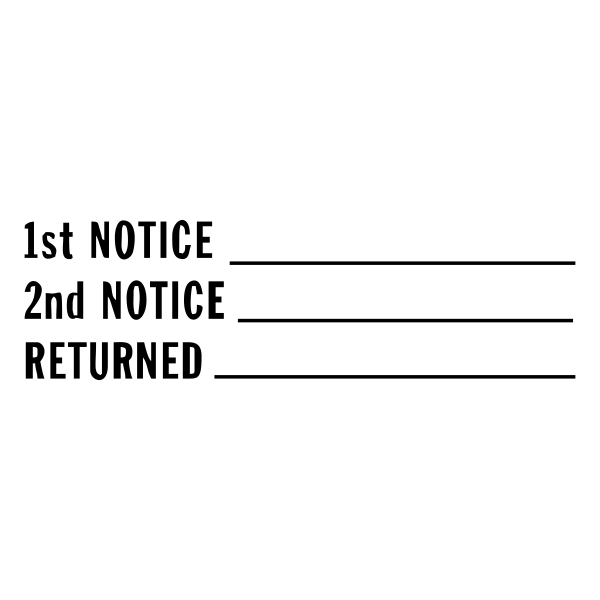 1st Notice, 2nd Notice, Returned Stock Stamp