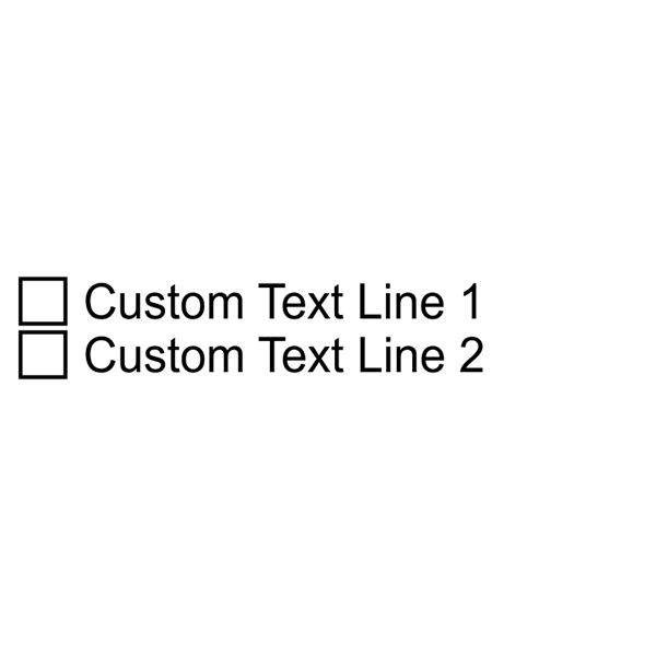 2 Line Checkbox Custom Rubber Stamp Imprint