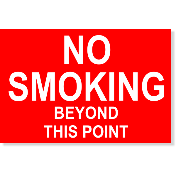 "Plastic No Smoking Beyond This Point Sign | 4"" x 6"""