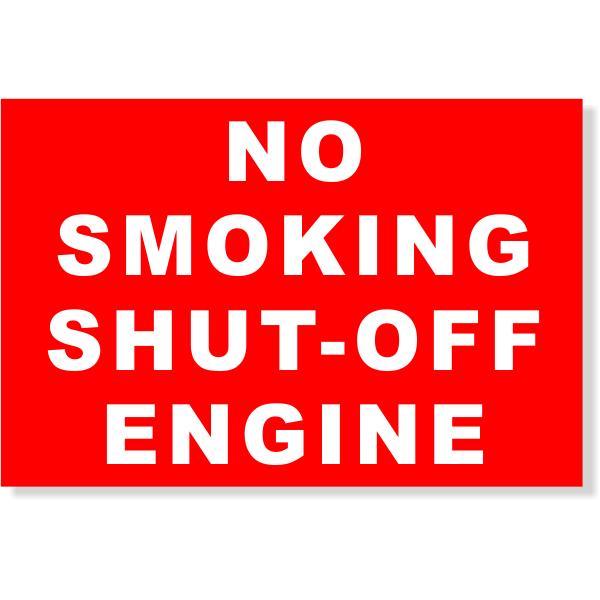 "Plastic No Smoking Shut-off Engine Sign | 4"" x 6"""