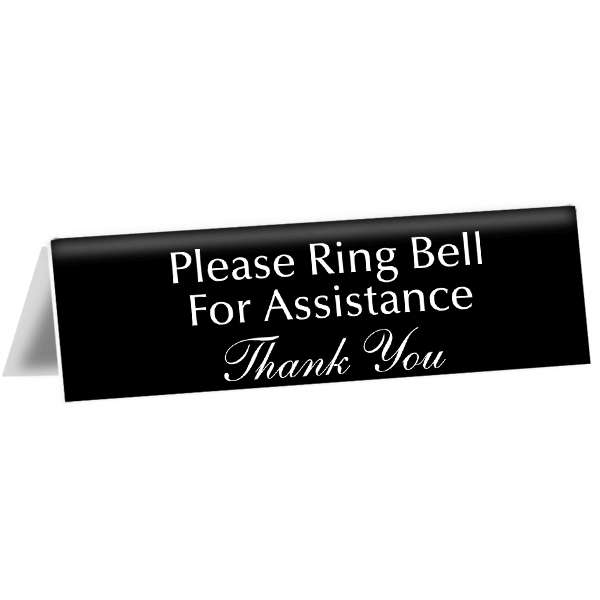 """Please Ring Bell For Assistance Tent Sign 