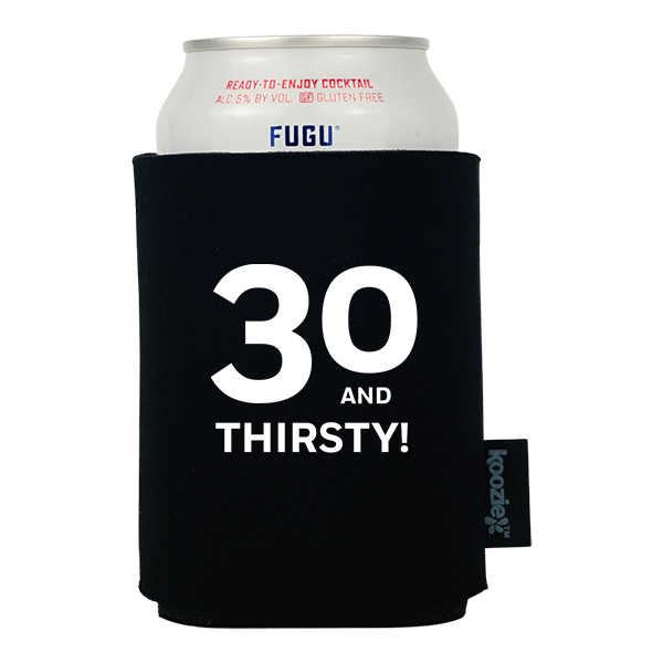 Koozie® 30 & Thirsty Birthday Drink Cooler