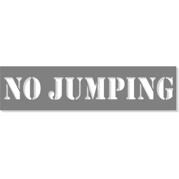 """3"""" Letter No Jumping Stencil   6"""" x 24"""""""