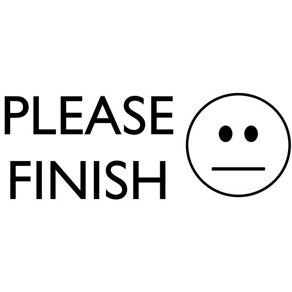 Grading - Straight Faced PLEASE FINISH Rubber Teacher Stamp
