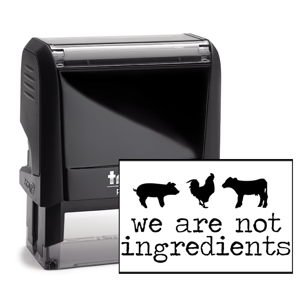 We Are Not Ingredients Rubber Stamp