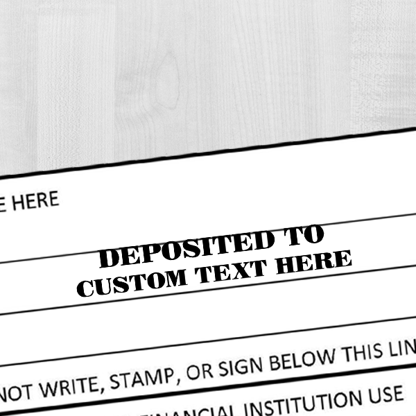 Custom DEPOSITED TO Mobile Check Deposit Rubber Stamp Imprint Example