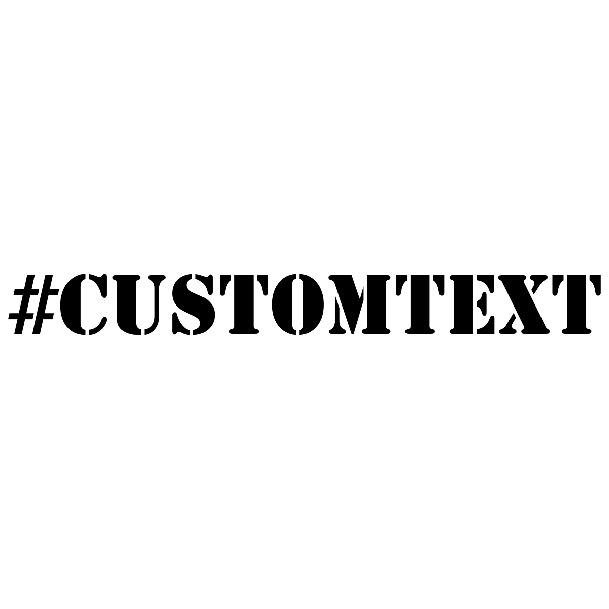 Custom Text Stencil Hashtag Rubber Stamp