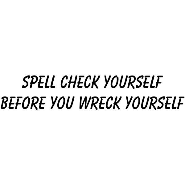 Spell Check Before You Wreck Stamp