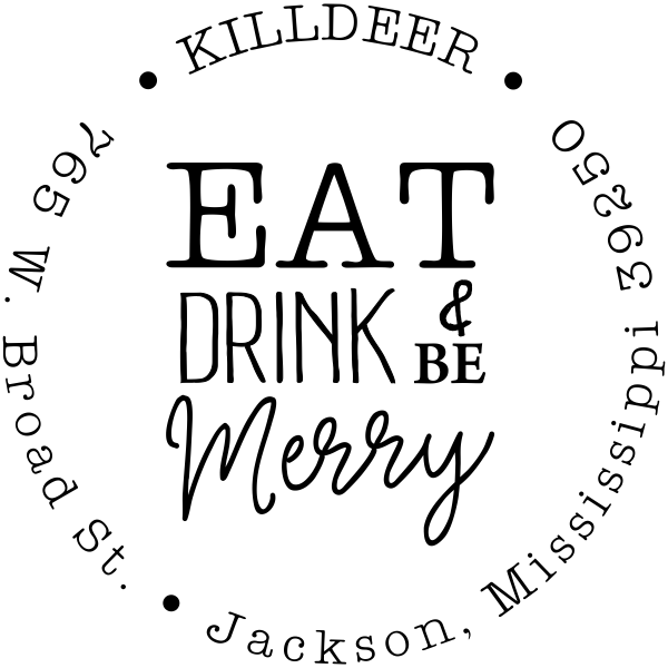 Eat Drink and Be Merry Address Stamp