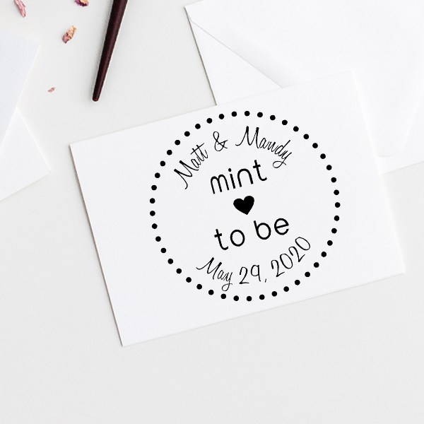 Mint to Be Wedding Stamp Imprint Example