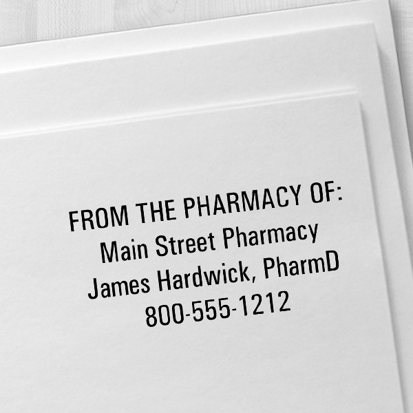 Custom From the Pharmacy of Rubber Stamp Imprint Example
