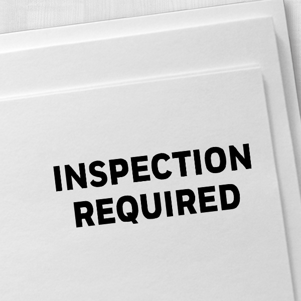 Inspection Required Rubber Stamp Imprint Example