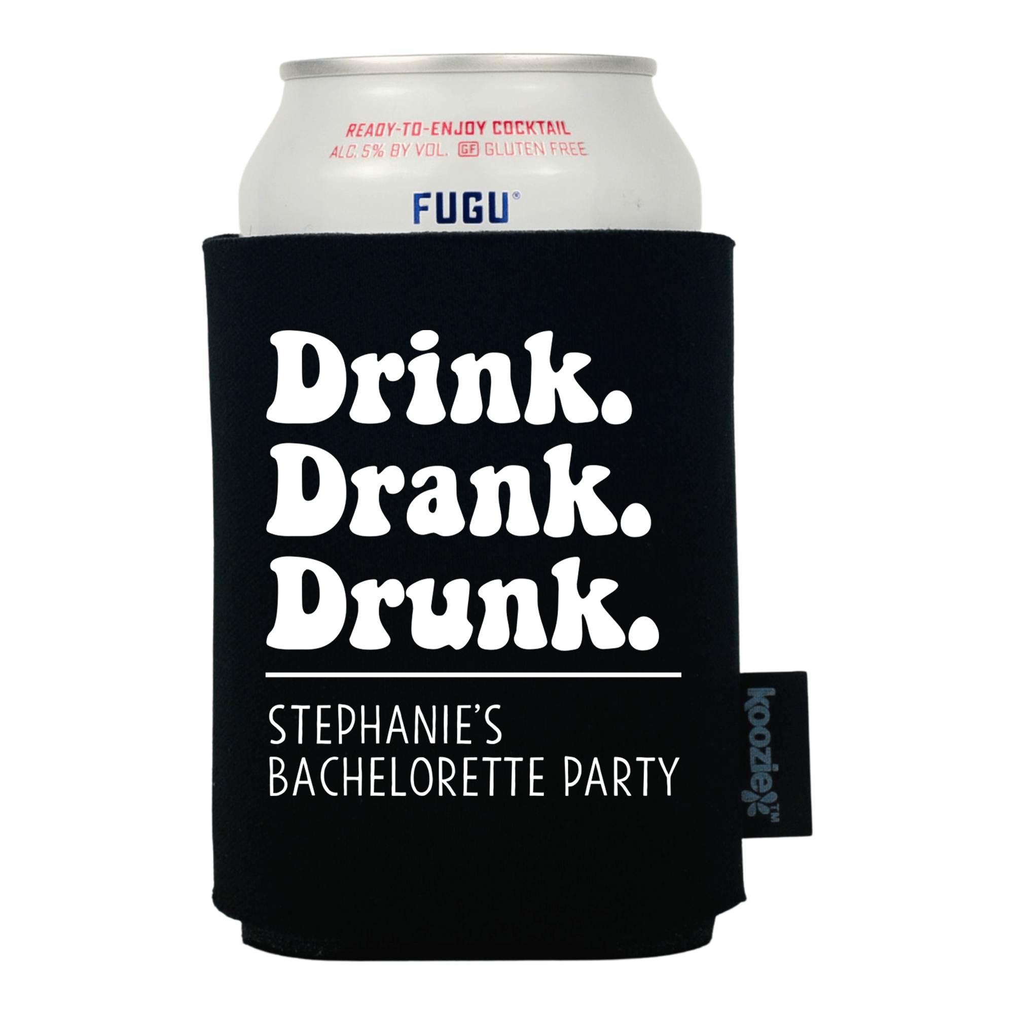 Drink Drank Drunk Bridal Shower Koozie®