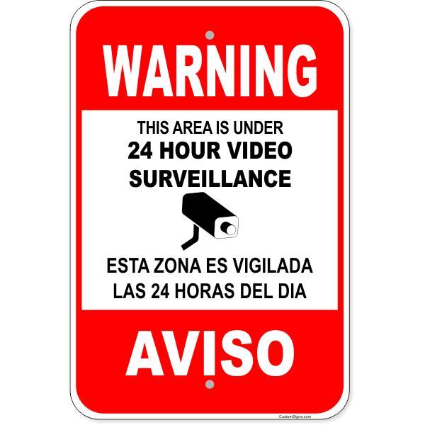 "Bilingual Warning Surveillance Aluminum Sign   18"" x 12"""