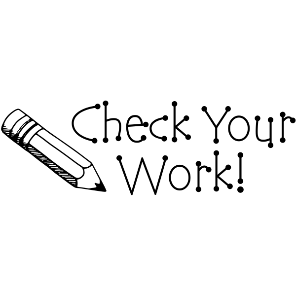 Check Your Work! Pencil Teacher Stamp