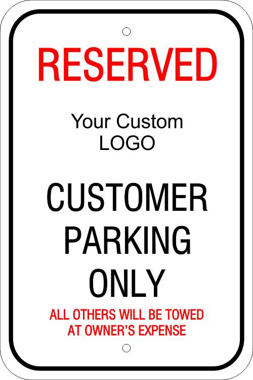 Reserved Custom Logo Customer Parking Sign