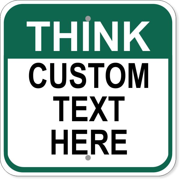 "Custom Text Think Aluminum Sign   12"" x 12"""