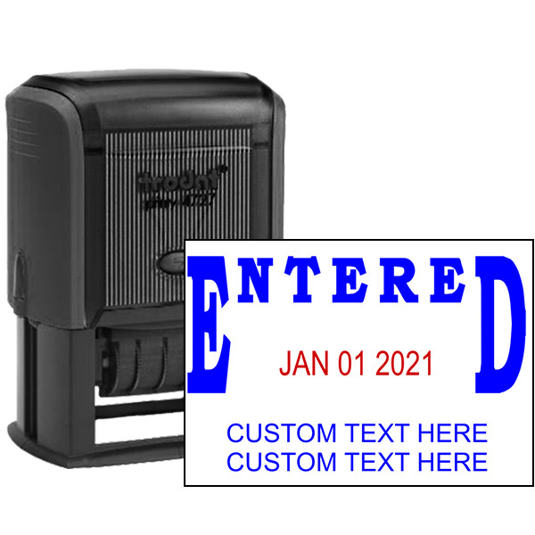 Entered Custom Date Stamp