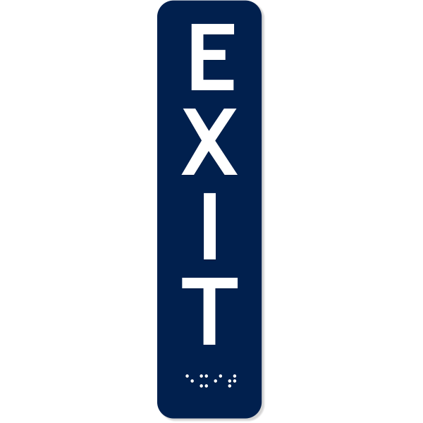 """Vertical Exit ADA Sign with Braille 