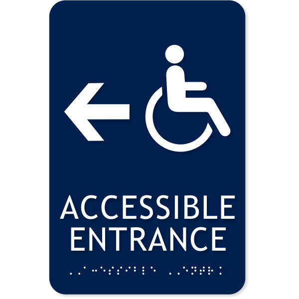 """ADA Handicap Accessible Entrance Left Arrow Sign   9"""" x 6"""""""