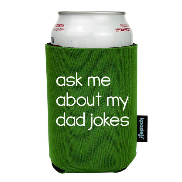 Koozie® Ask Me About my Dad Jokes Drink Cooler