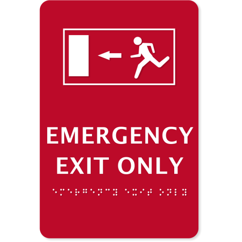 """ADA Compliant Emergency Exit Only Sign 