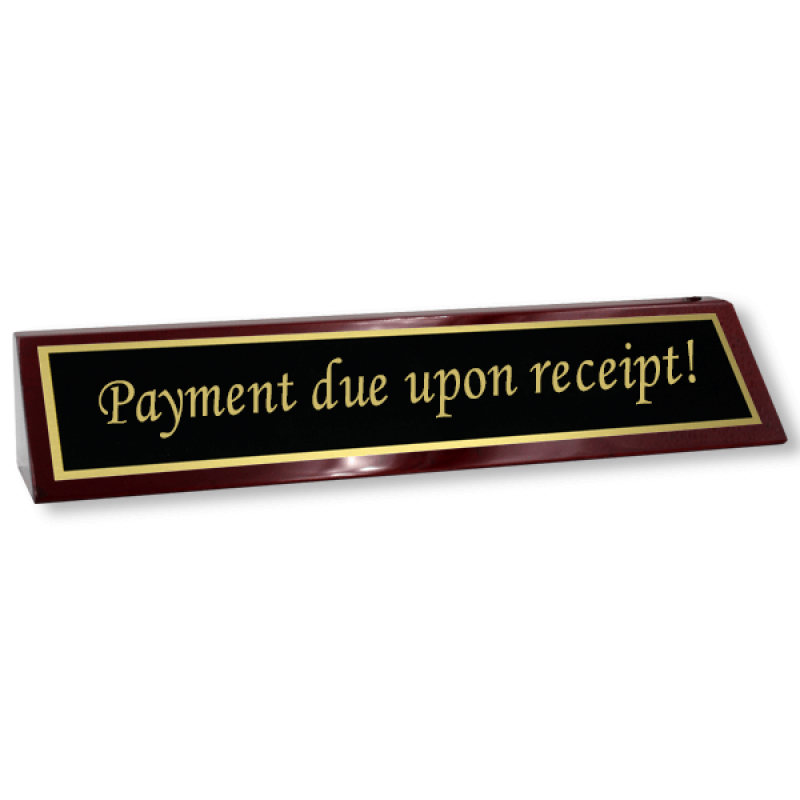 """Rosewood Desk Plate Payment Due Upon Receipt - 2"""" x 8"""" Black Brass"""
