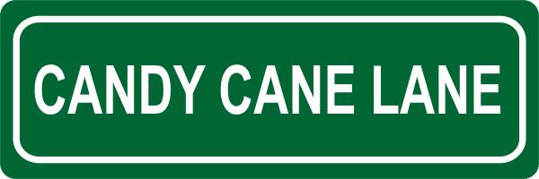 Candy Cane Lane Street Sign