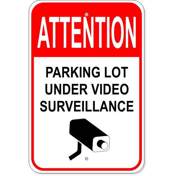 "Parking Lot Under Surveillance Sign   18"" x 12"""
