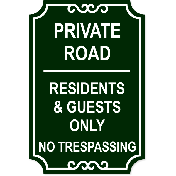 """Private Road Only No Trespassing Engraved Sign 