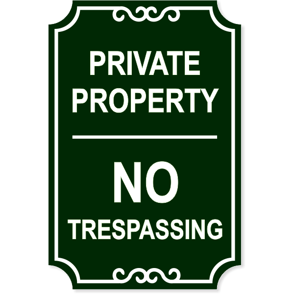 "Private Property No Trespassing Engraved Sign | 18"" x 12"""