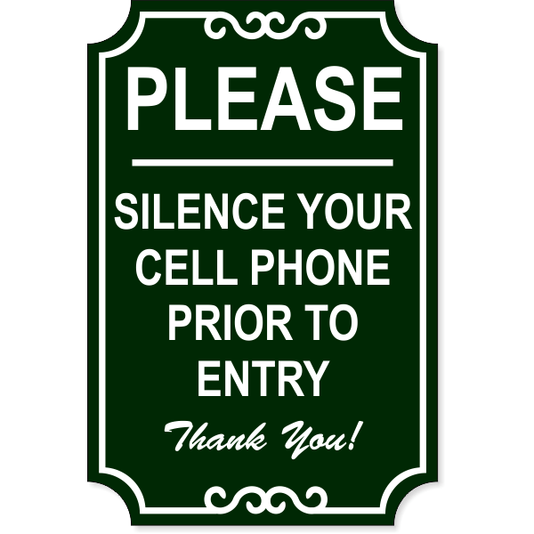 """Silence Cell Phone Ornate Engraved Plastic Sign   18"""" x 12"""""""