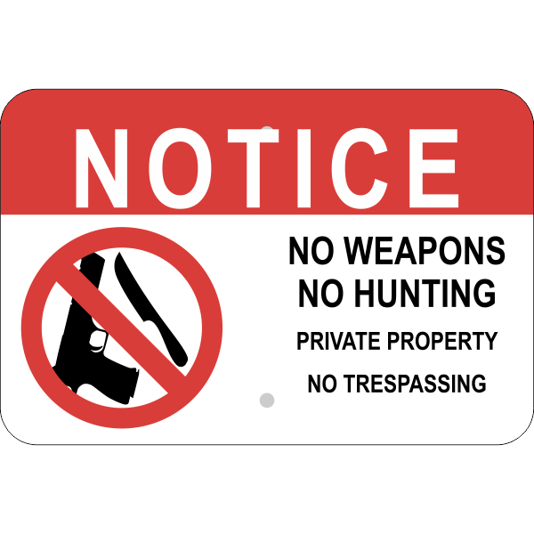 Horizontal No Weapons or Hunting Sign