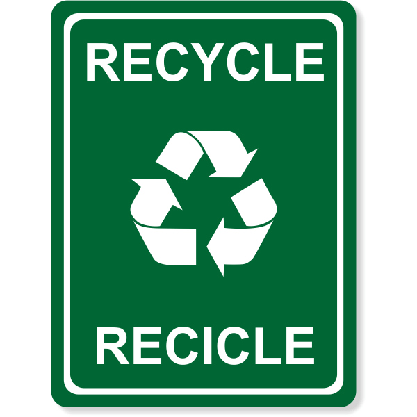 """Engraved Bilingual Recycle Sign   8"""" x 6"""""""