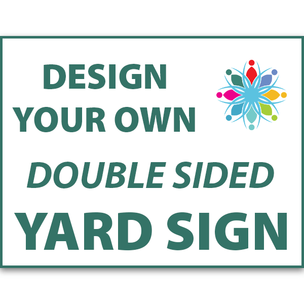 """18"""" x 24"""" Double Sided Outdoor Yard Sign"""