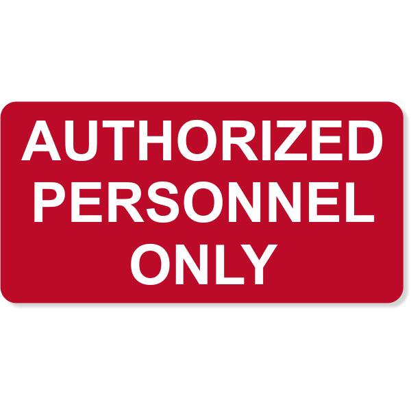 "Authorized Personnel Only Engraved Plastic Sign | 4"" x 8"""